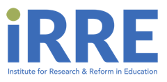 IRRE | Institute for Research and Reform in Education
